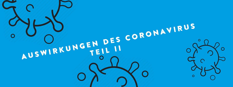 Update: Auswirkungen der Corona-Pandemie